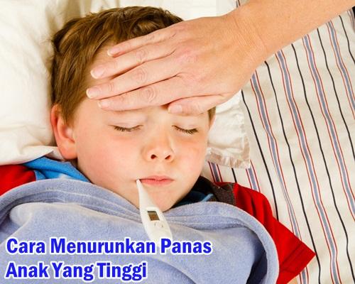 cara menurunkan panas anak yang tinggi