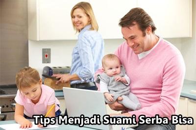 tips menjadi suami serba bisa